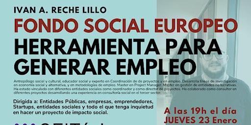 Fondo Social Europeo: Herramienta para generar oportunidades.