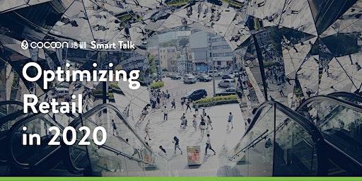 CoCoon Smart Talk: Optimizing Retail in 2020