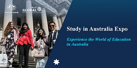 Study in Australia EXPO 2020 - Australia Awards & IALF Global tickets