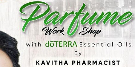 DIY Signature Perfume with doTERRA  by Kavitha ,Pharmacist