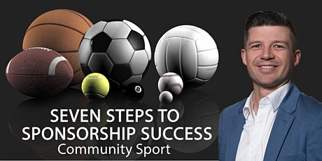 Seven Steps to Sponsorship Success - Community Sport tickets