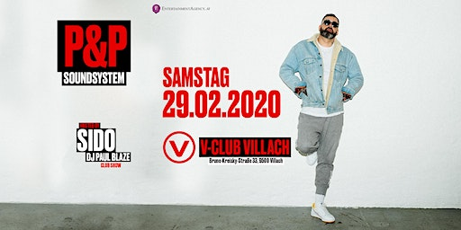 P&P- SIDO support by DJ Paul Blaze @ V-Club Villach