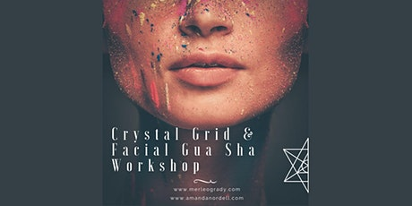 Crystal Grid and Facial Gua Sha Workshop tickets
