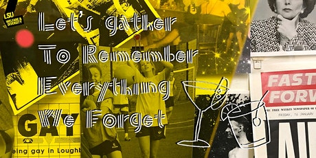 Let's Gather To Remember Everything We Forget tickets