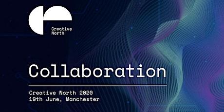 Creative North presents Collaboration tickets