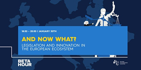 And now what? Legislation and Innovation in the European Ecosystem bilhetes