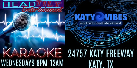 Karaoke at Katy Vibes - Katy, TX tickets