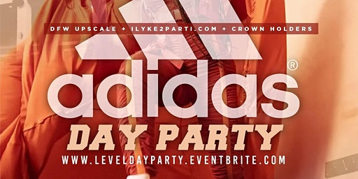 I Love Day Parties presents The Adidas Day Party @ Level Uptown