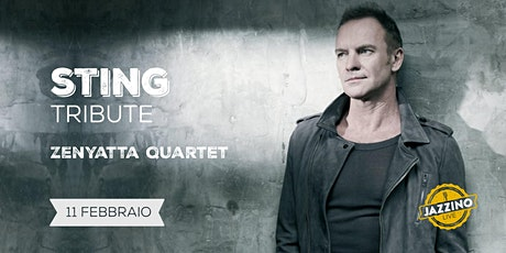 Zenyatta Quartet - Sting Tribute - Live at Jazzino biglietti