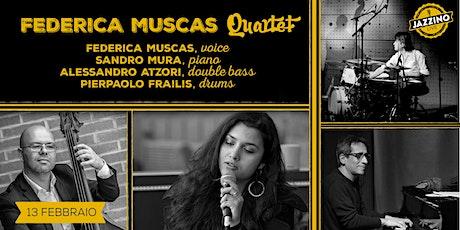 Federica Muscas Quartet - Live at Jazzino biglietti