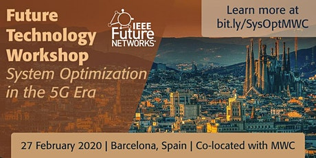 Systems Optimization for the 5G Era - IEEE Future Technology Workshop entradas
