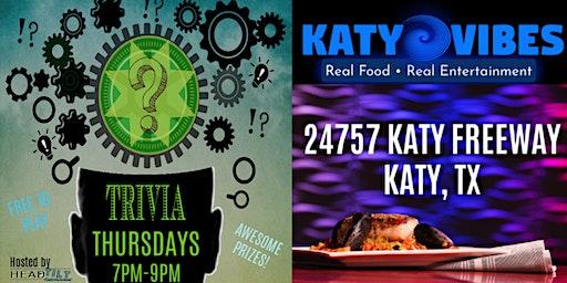 Trivia Night at Katy Vibes - Katy, TX
