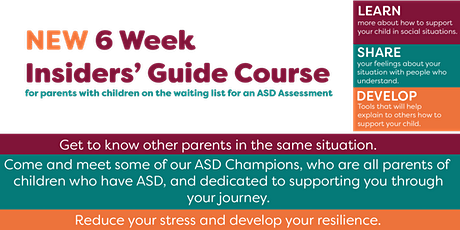 Insiders Guide: Course for parents with children on the ASD waiting list tickets