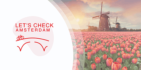 Lets check Amsterdam - Spring edition tickets