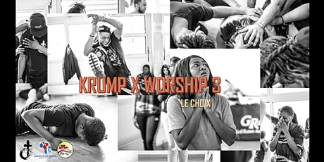 KRUMP X WORSHIP 3 billets