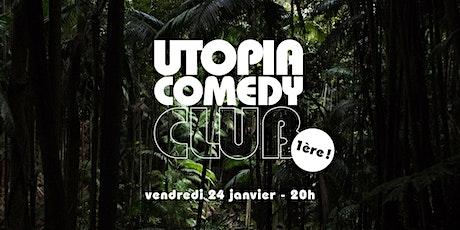 UTOPIA COMEDY CLUB #1 billets