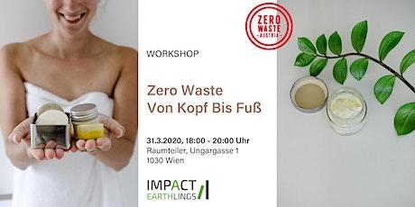 Zero Waste Von Kopf Bis Fuß  - Workshop Tickets