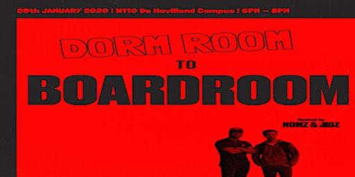 Dorm Room to Boardroom