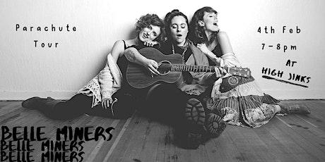 Belle Miners live - Australian-Canadian folk-pop trio - Parachutes tour tickets