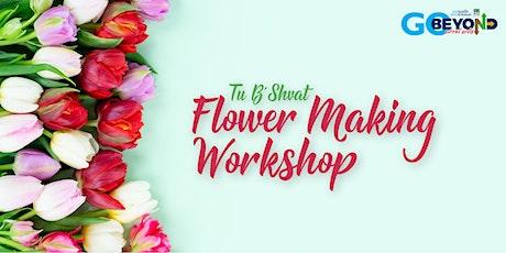 Tu Bshvat  Flower Workshop tickets