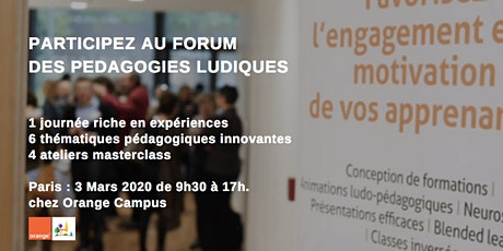 LE FORUM DES PÉDAGOGIES LUDIQUES : Le 3/03/2020 A PARIS - RH, Formation, Digital, Communication, Changement billets