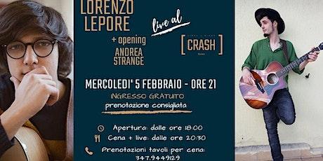 Lorenzo Lepore + opening Andrea Strange // Live al Crash Roma biglietti
