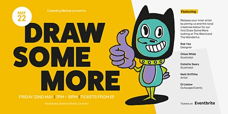 Draw Some More Launch – The Weird and The Wonderful tickets