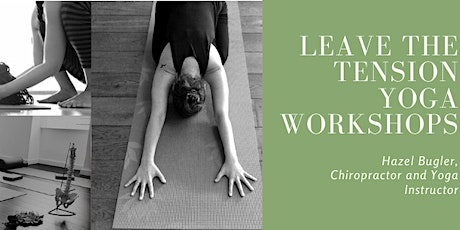 Leave the Tension: Yoga workshops for the upper and lower back tickets