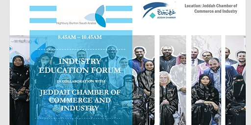 Industry Education Forum (IEF) Jeddah Chamber of Commerce and Industry