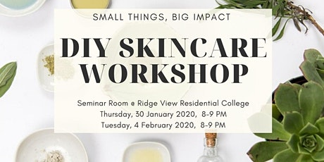 Small Things, Big Impact - DIY Skincare Workshop tickets