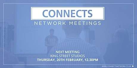 Connects Network Meeting - February 2020 tickets