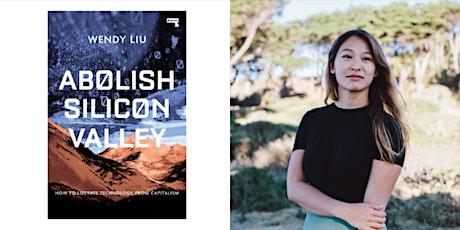 Abolish Silicon Valley: Wendy Liu in conversation with Hettie O'Brien tickets
