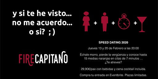 Speed Dating Fire Capitano mayores de 35