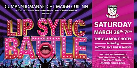 MOYCULLEN HURLING CLUB   -   LIP SYNC BATTLE 2020 tickets