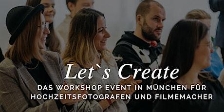 Let's Create Event - Der Workshop für Kreative Tickets