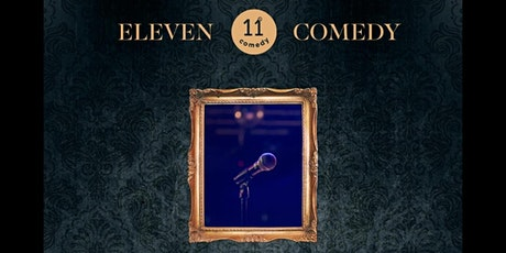 Eleven Comedy billets