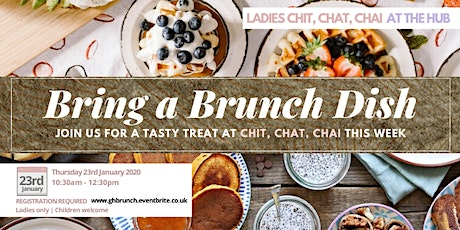 Chit Chat Chai | Brunch (Ladies - Thurs 23rd Jan | 10:30AM) tickets
