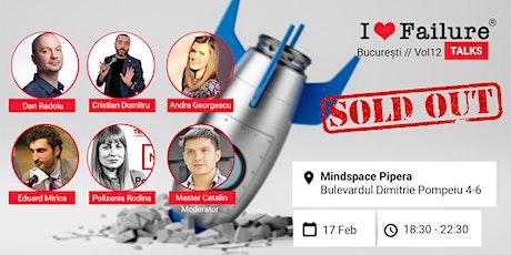 I Love Failure TALKS //Vol12 București tickets