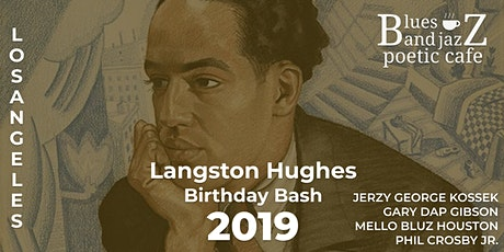 Blues and Jazz Poetic Cafe   Langston Hughes Birthday Bash tickets