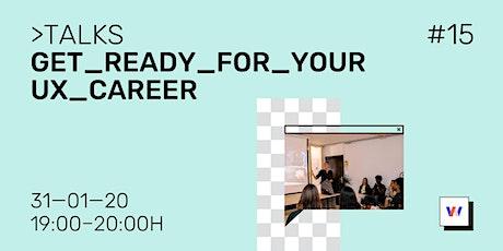 "allWomen Talks #15: ""Get ready for your UX career"" entradas"