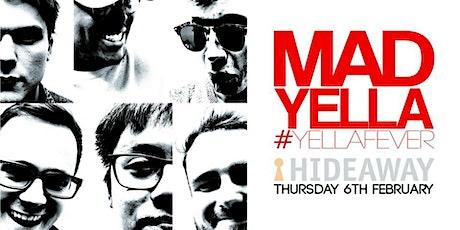 Mad Yella tickets