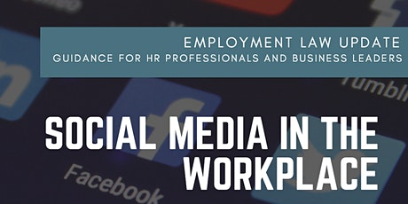Employment Law Update: Social media in the workplace tickets