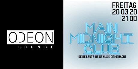 Main Midnight Club Vol 13 - ODEON - Ü30 Tickets