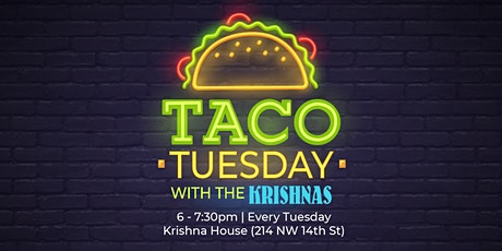 Taco Tuesday with the Krishnas tickets