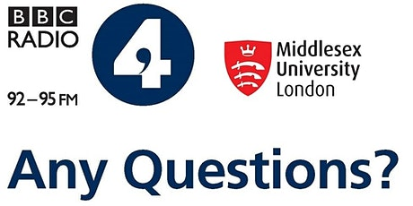 Any Questions? live on BBC 4 Radio from Middlesex University tickets