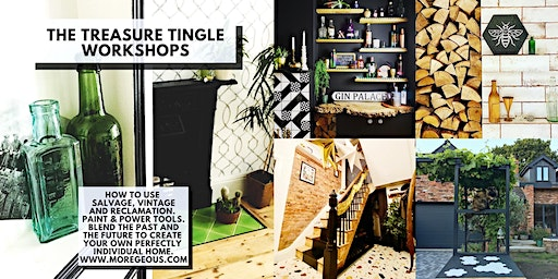 TWO FOR ONE DEAL!! The Treasure Tingle Workshop: Sustainable Salvage To Create Your Unique Home