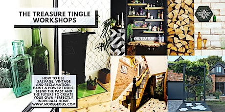 The Treasure Tingle Workshop: Sustainable Salvage To Create Your Unique Home tickets