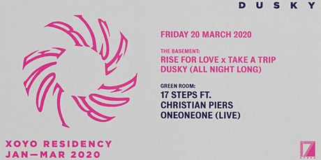 Rise For Love - Dusky XOYO Residency Closing Party tickets