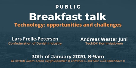 Breakfast Talk: 'Technology: opportunities and challenges' tickets