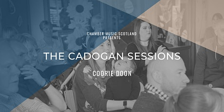 The Cadogan Sessions | Coorie Doon tickets